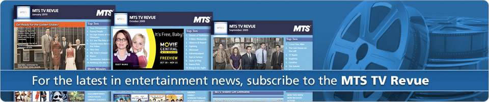 For the latest entertainment news, subscribe to the MTS TV Revue