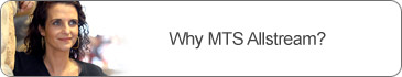 Why MTS Allstream?