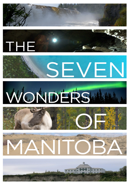 The Seven Wonders of Manitoba