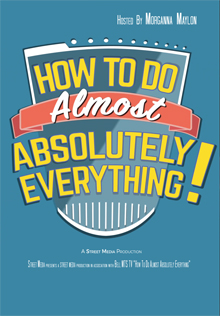 How To Do Almost Absolutely Everything