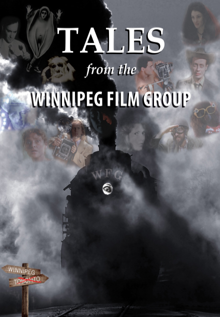 Tales from the Winnipeg Film Group